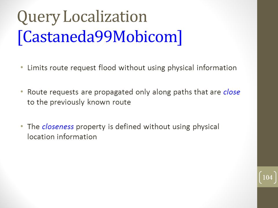Query Localization [Castaneda99Mobicom]